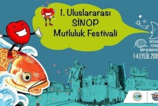 Mutlu Şehir Sinop'ta İlki Düzenlenecek Olan Mutluluk Festivali 1 - 4 Eylül'de!