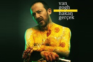 Hakan Gerçek'in Sahnelediği 'Van Gogh' Tiyatro Oyunu Bileti