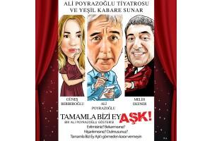Ali Poyrazoğlu Gösterisi Tamamla Bizi Ey Aşk Adlı Oyuna Tiyatro Bileti