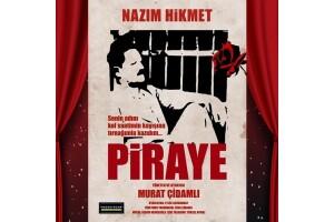 Nazım Hikmet'in Ölümsüz Aşkı 'Piraye' Tiyatro Oyuna Bileti