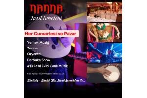 Nanna Restaurant'da Her Cumartesi ve Pazar Fasıl Geceleri Akşam Yemeği