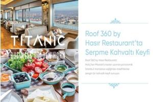 Titanic Golden Horn'da Nefis Lezzetlerle Dolu Serpme Kahvaltı
