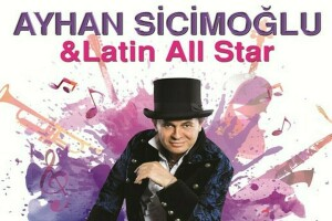 11 Mayıs Ayhan Sicimoğlu Latin All Stars Konser Bileti